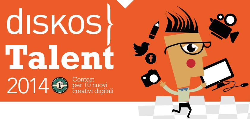 il talent creativo di diskos – prima edizione – anno 2014